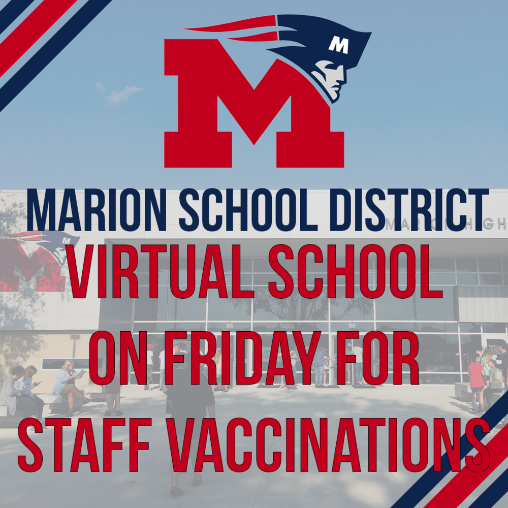 Marion pivoting to virtual school Friday for staff vaccinations