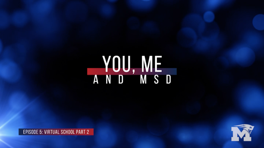 You, Me and MSD - Episode 5: Virtual School Part 2