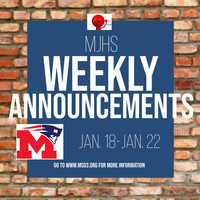 MJHS Weekly Announcements: January 18th-22nd