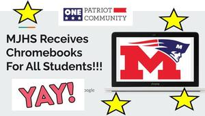 MJHS Receives Chromebooks For All Students!!!