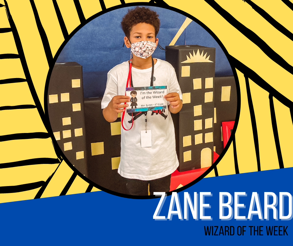 Wizard of the Week-Zane Beard