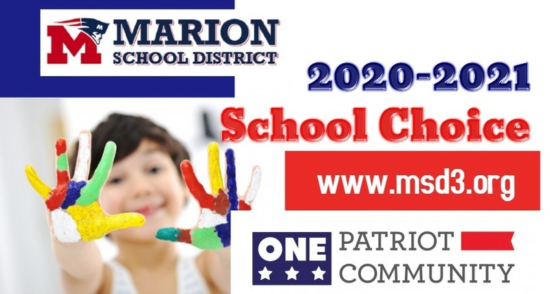 Marion School District School Choice Deadline May 1st.